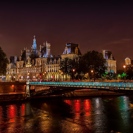 Hotel de Ville by Sheldon Anderson - City,  Street & Park  Historic Districts ( paris, hotel de villa, night photography, dramatic, night, bridge, river,  )