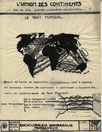 """Relier les continents, construire le """"pont mondial"""", tisser le réseau de la connaissance: telle était l'ambition d'Otlet et La Fontaine"""