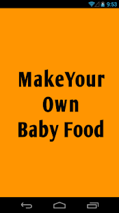 Make Your Own Baby Food - screenshot
