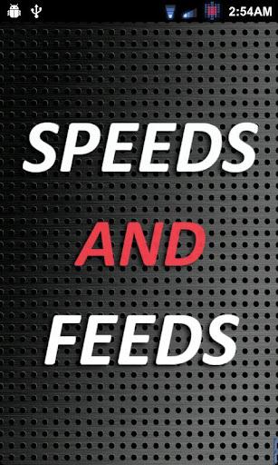 Speeds and Feeds