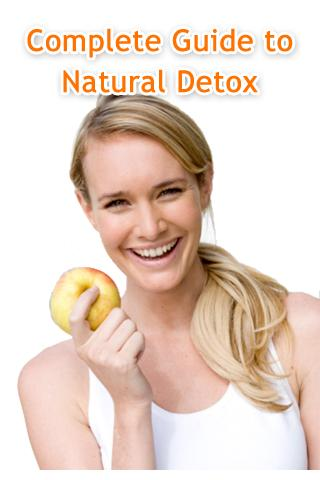 Natural Detox: Complete Guide