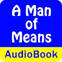A Man of Means (Audio Book) icon