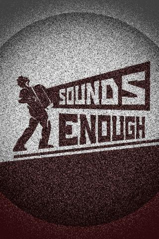 Sounds Enough