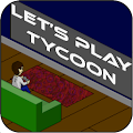 Let's Play Tycoon APK for Lenovo