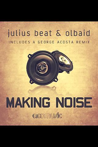 Making Noise George Acosta Mix
