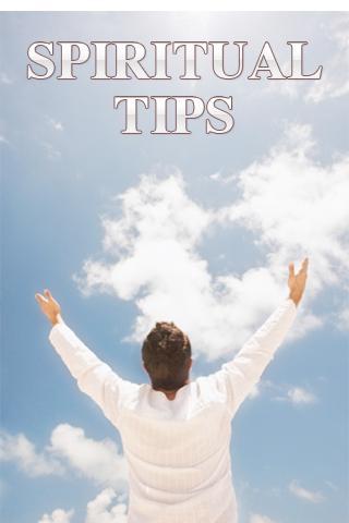 Spiritual Tips