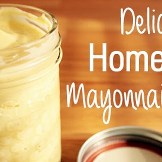 Delicious Homemade Mayonnaise