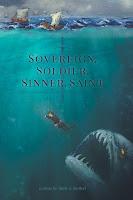 Sovereign, Soldier, Sinner, Saint