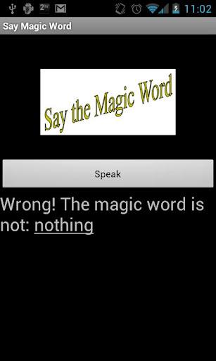 Say The Magic Word