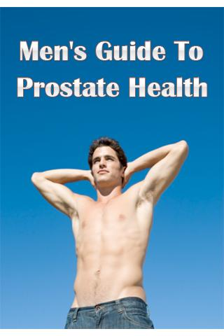 Men's Guide To Prostate Health