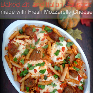 Baked Ziti and Italian Sausage with Fresh Mozzarella Cheese