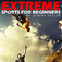 Extreme Sports-Beginners Guide