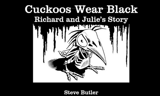 Cuckoos Wear Black Part 1