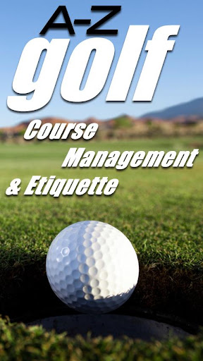 The A to Z of Golf Course Mngt