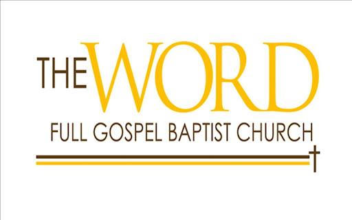 The Word Full Gospel Baptist