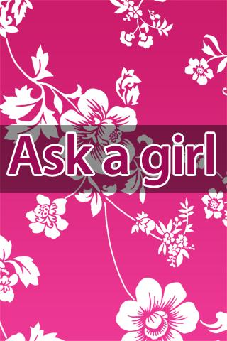 Ask A Girl