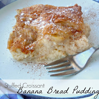 Stuffed Croissant Banana Bread Pudding