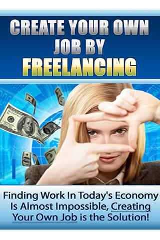Create Your Job by Freelancing