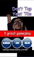 Screenshot of Don't Tap Yeet Tile