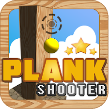 Plank shooter