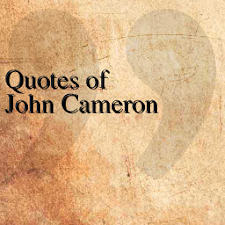 Quotes of John Cameron