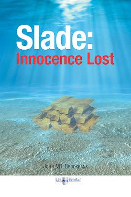 Slade: Innocence Lost