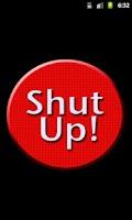 Screenshot of Shut Up! : The App