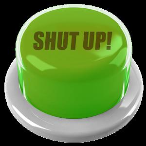 Shut Up Button For PC (Windows & MAC)