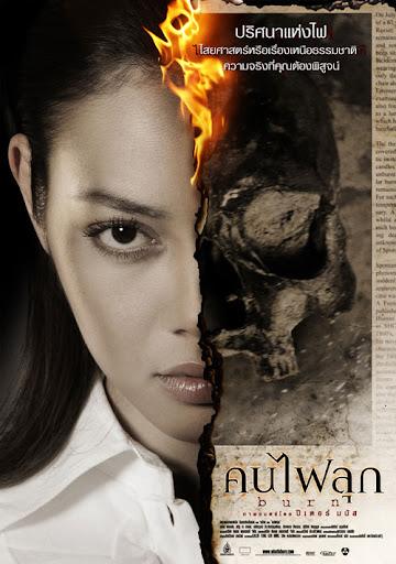 Burn, starring Bongkot Kongmalai