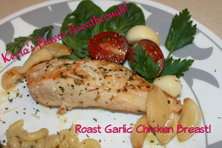 Roast Garlic Chicken Breast! Recipe | Yummly