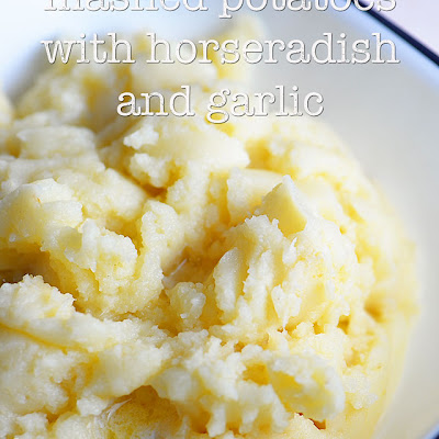 Mashed Potatoes with Horseradish and Garlic