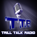 Trill Talk Radio