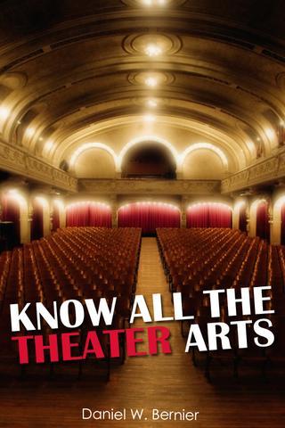 Know All The Theatre Arts