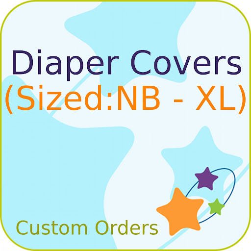 Custom Order SIZED Printed PUL Diaper Cover
