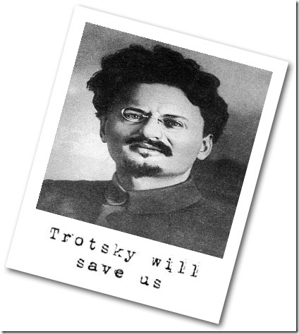 Trotsky will save us