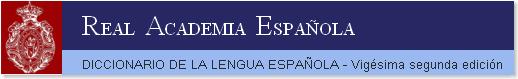 Real Academia Española. Diccionario Usual