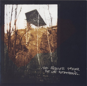 Forgotten Silence - ...The Nameless Forever The Last Remembrance..