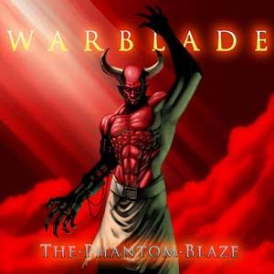 Warblade - The Phantom Blaze