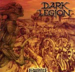 Dark Legion - Bloodshed