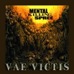 Mental Killing Spree - Vae Victis