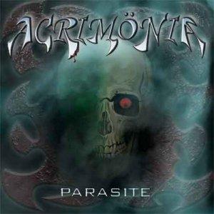 Acrimönia - Parasite