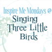 singingthreelittlebirds.blogspot singingbutton-1-1-1-1