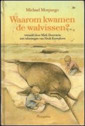 Waarom kwamen de walvissen?