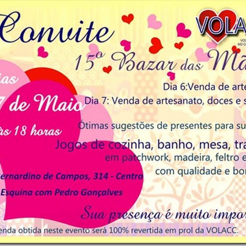 15º Bazar das Mães da Volacc