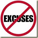 no excuses, accept self responsibility