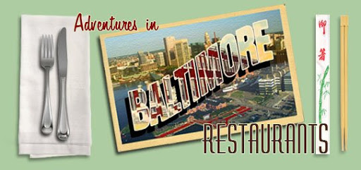 Adventures in Baltimore Restaurants