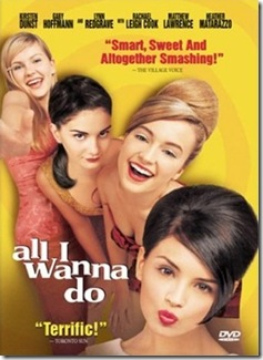 All I Wanna Do poster