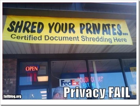 Fail Document Shredding.