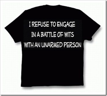 Battle of wits funny t-shirt.