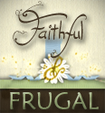 Faithful & Frugal